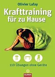 Krafttraining für zu Hause: 110 Übungen ohne Geräte