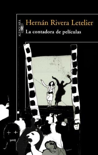 La contadora de peliculas /The Big Screen Storyteller (Spanish Edition)