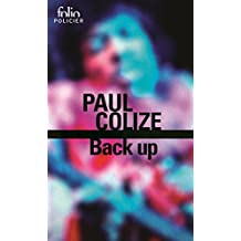 Back up (Folio Policier t. 685) (French Edition)