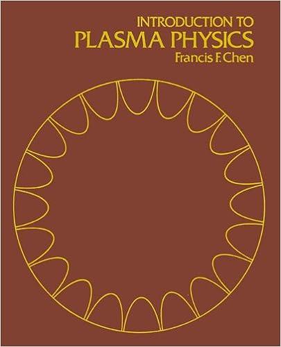 Amazon introduction to plasma physics 9781475704617 francis introduction to plasma physics 1974th edition fandeluxe Images