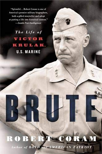 Book cover from Brute: The Life of Victor Krulak, U.S. Marine by Robert Coram