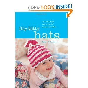 (Itty-Bitty Hats: cute and cuddly caps to knit for babies and toddlers [Spiral-bound])