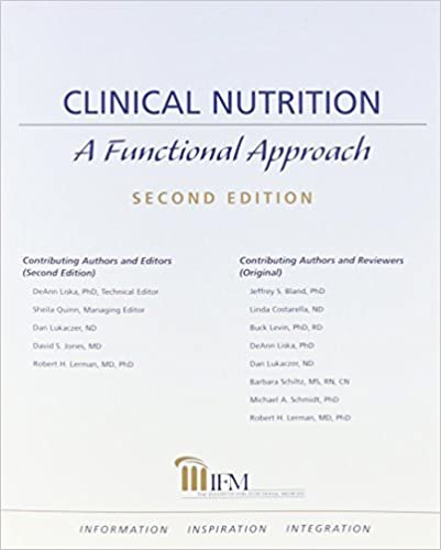 Clinical Nutrition: A Functional Approach by Dan Lukaczer (2004-11-08)
