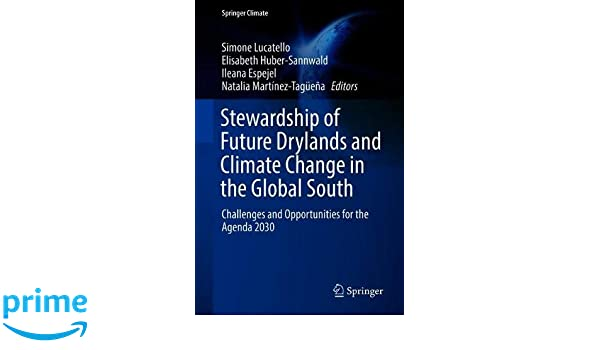 Stewardship of Future Drylands and Climate Change in the ...
