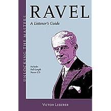 Ravel: Unlocking the Masters Series by Victor Lederer (2015-10-01)