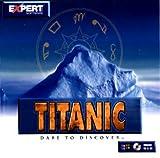 Titanic Dare To Discover