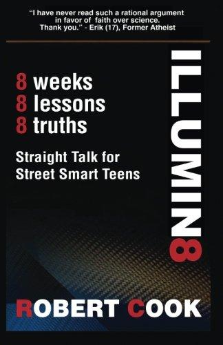 Illumin8 - Straight Talk for Street Smart Teens