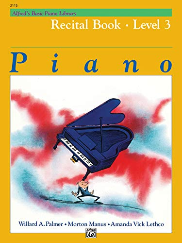 Alfred's Basic Piano Library Recital Book, Bk 3 ()