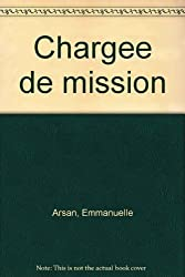 Chargee de mission (French Edition)