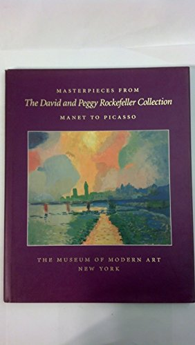 Masterpieces from the David and Peggy Rockefeller Collection: Manet to Picasso