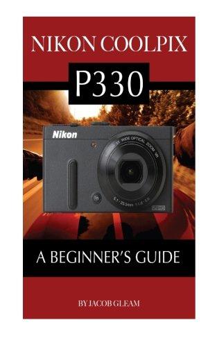 Download Nikon Coolpix P330: A Beginner's Guide ebook