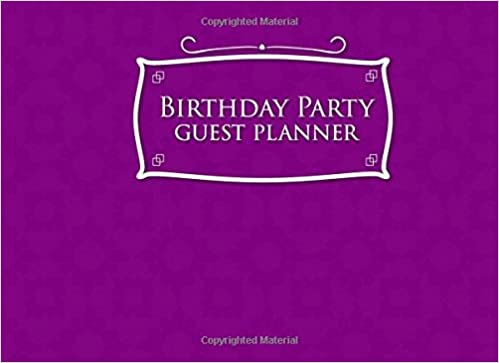 Birthday Party Guest Planner: Blank Guest List, Guest List