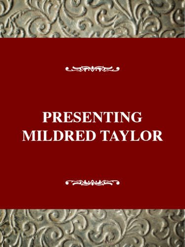 Young Adult Authors Series: Presenting Mildred D. Taylor