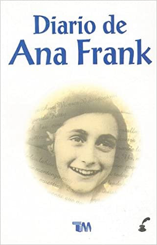 Diario de Ana Frank (Spanish Edition): Ana Frank: 9789706660091: Amazon.com: Books