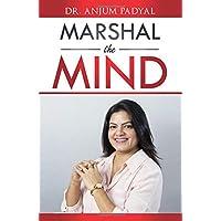 Marshal the Mind