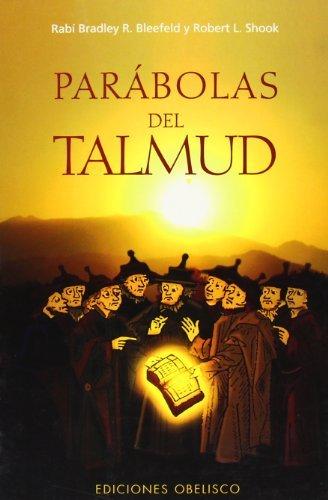 Parabolas del Talmud (Ediciones Obelisco) (Spanish Edition) by BLEEFELD (2006-11-01)