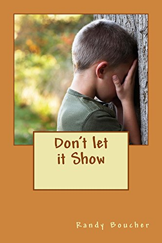 Book: Don't let it Show by Randy Boucher
