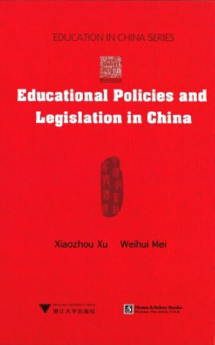 Educational Policies and Legislation in China