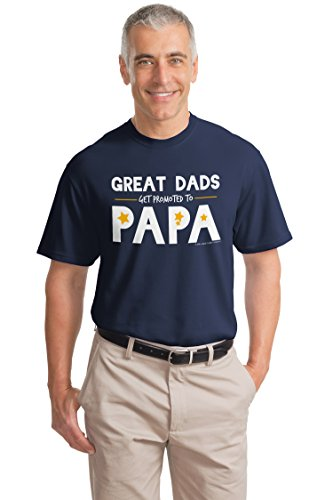 Great Dads get Promoted to Papa | Funny Father's Day Grandfather Unisex T-shirt