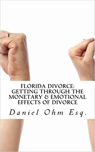 Florida Divorce: Getting Through the Monetary & Emotional