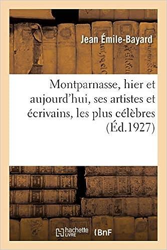 Amazon Fr Montparnasse Hier Et Aujourd Hui Ses Artistes