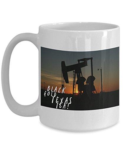 - Black Gold, Texas Tea! Gorgeous Sunset Behind Oil Derrick on 15 oz White Ceramic Coffee Cup!