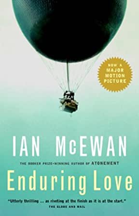 obsessive love ian mcewan enduring love Ian mcewan in the novel 'enduring love' depicts the theme of obsession in many diverse forms mcewan uses different styles of language to portray the.