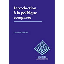 Introduction à la politique comparée (Science politique) (French Edition)