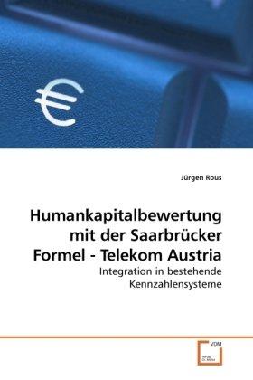 humankapitalbewertung-mit-der-saarbrucker-formel-telekom-austria-german-edition