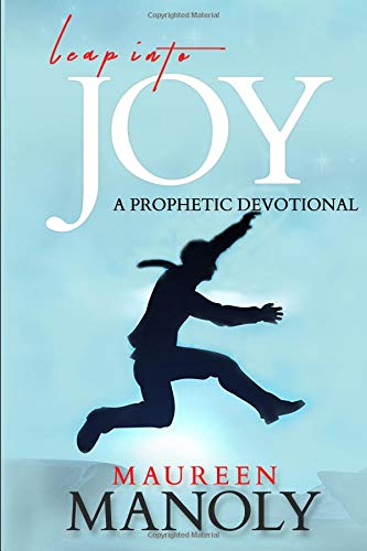 Pdf Christian Books Leap Into Joy: A Prophetic Devotional