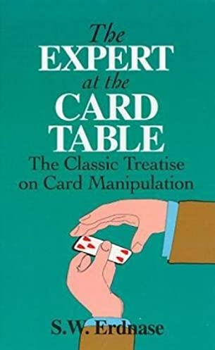 the expert at the card table classic treatise on card manipulation rh amazon co uk the expert at the card table book pdf the expert at the card table green cards