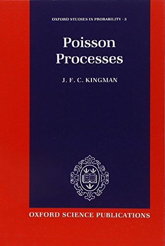 Poisson Processes (Oxford Studies in Probability)