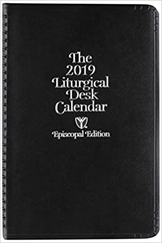 episcopal liturgical desk calendar 2019 church publishing 0846863021970 amazoncom books