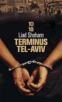 Terminus Tel-Aviv par Shoham