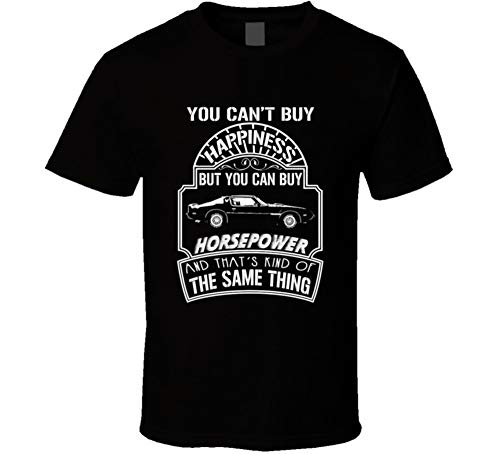1979 Pontiac Firebird Trans Am Cant Buy Happiness Can Buy Horsepower Car Lovers T Shirt 2XL Black ()