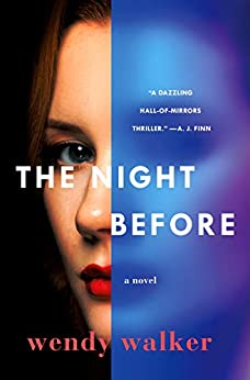 The Night Before: A Novel by [Walker, Wendy]