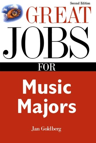 Great Jobs for Music Majors (Great Jobs For…Series)