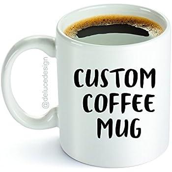 custom coffee mug personalized name message words or inside joke design your - Coffee Mug Design Ideas