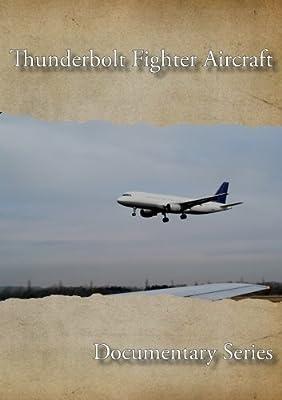 Thunderbolt Fighter Aircraft by Sammy Jones