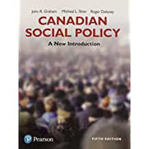 Canadian Social Policy: A New Introduction (5th Edition)
