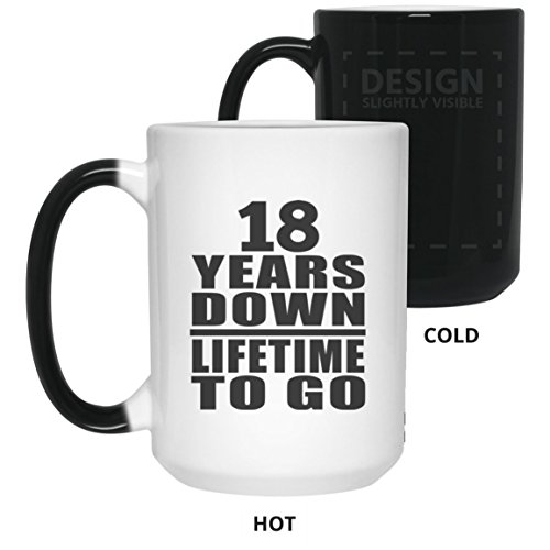 18th Anniversary 18 Years Down Lifetime To Go - 15oz Color Changing Mug Magic Tea-Cup Heat Sensitive - Gift for Wife Husband Wo-men Her Him Wedding Mother's Father's Day Birthday Anniversary (To My Son On His 18th Birthday)