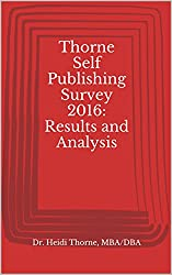 Thorne Self Publishing Survey 2016: Results and Analysis