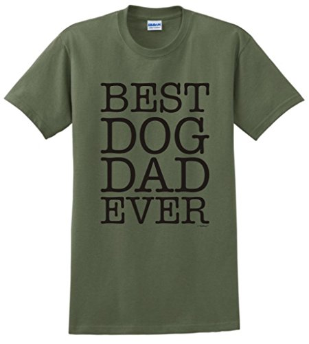 Best Dog Dad Ever T-Shirt Large Military Green (Military Dog T-shirt)