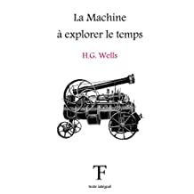 La Machine à explorer le temps (French Edition)
