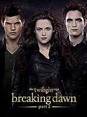 The Twilight Saga: Breaking Dawn Part 2 por…