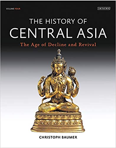 The History Of Central Asia: The Age Of Decline And Revival Descargar PDF Gratis
