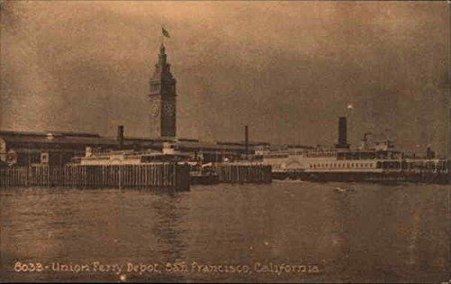 Union Ferry Depot San Francisco, California Original Vintage - Depot Union Ferry