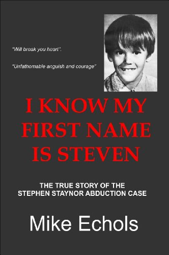 Amazon i know my first name is steven ebook mike echols i know my first name is steven by echols mike fandeluxe Image collections