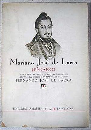 Mariano José De Larra Fígaro Fernando José De Larra Books