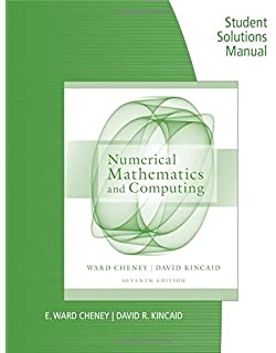 Numerical mathematics and computing e ward cheney david r student solutions manual for cheneykincaids numerical mathematics and computing fandeluxe Image collections
